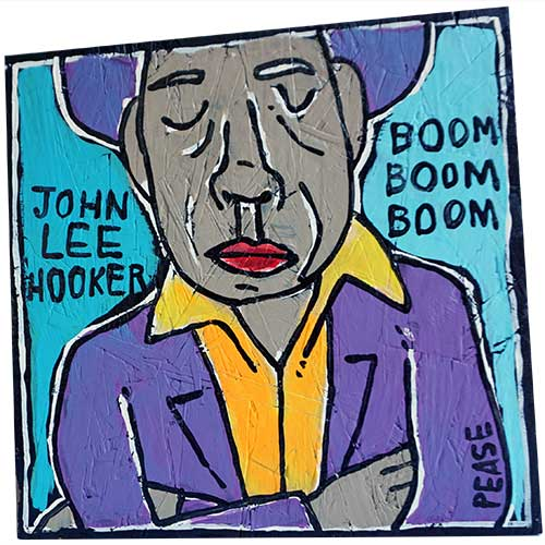 Ken Pease John Lee Hooker Boom WP1235