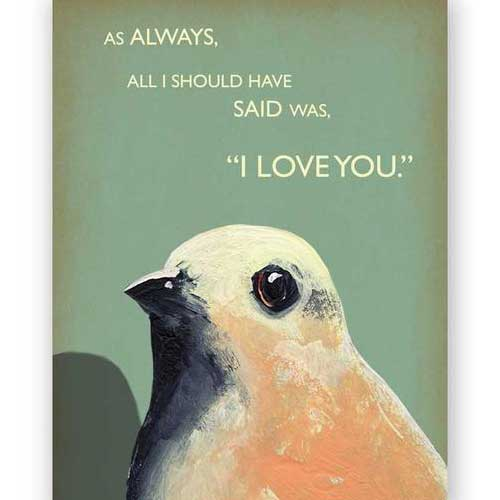 Love/Encouragement Bird Card 610ily