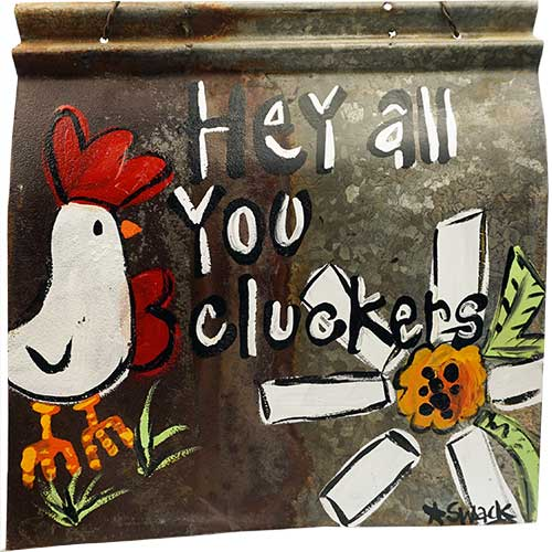 "Tracy Swack 12x12 ""Cluckers"" on Tin WP1835"